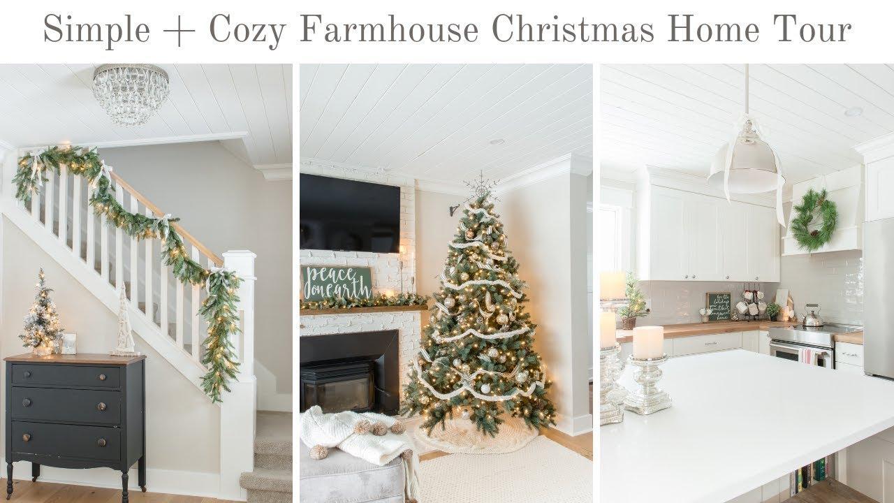 Youtube Christmas Home Tours 2020 A Simple + Cozy Farmhouse Christmas Home Tour