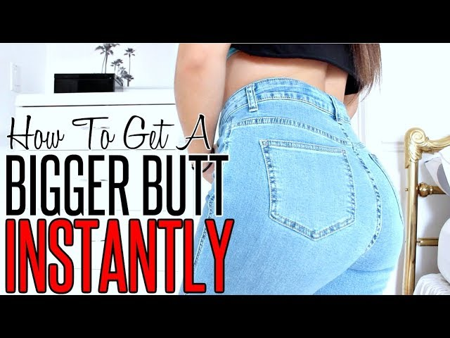 How to get bigger buttocks in a week